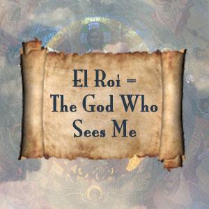 El Roi God who Sees